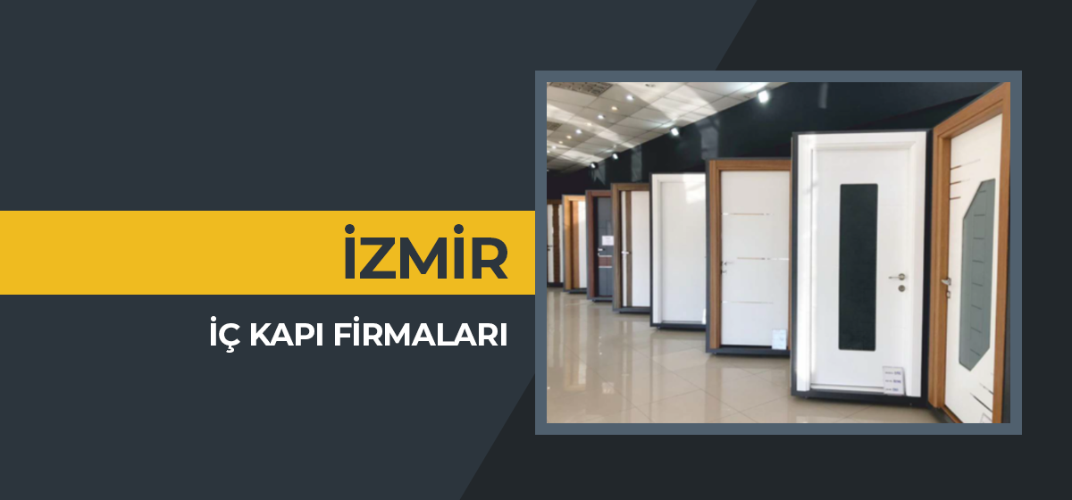 İzmir İç Kapı Firmaları